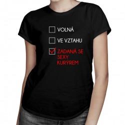 Zadaná se sexy kurýrem - dámské tričko s potiskem