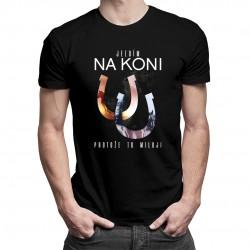 Jezdím na koni, protože to miluji - pánské tričko s potiskem