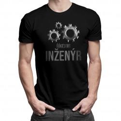 Říkej mi inženýr - pánské tričko s potiskem