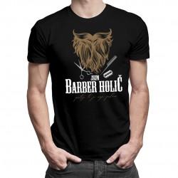 Jsem barber holič - moje poslání - pánské tričko s potiskem