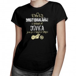 Dívka motorkáře je normální dívka  - dámská trička s potiskem