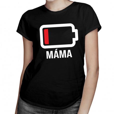 Baterie - máma - dámské tričko s potiskem