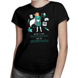 Zkus být sestřičkou - dámské tričko s potiskem