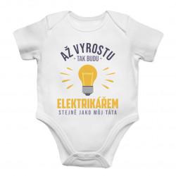Až vyrostu, tak budu elektrikářem - dětské body s potiskem
