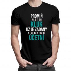 Zadaný s atraktivní účetní - pánské tričko s potiskem