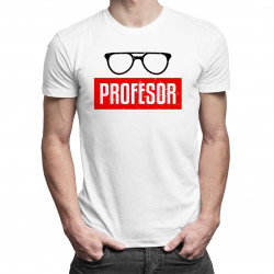 Profesor - dámské a pánské tričko s potiskem