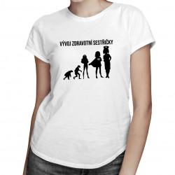 Vývoj zdravotní sestřičky - Dámská trička s potiskem