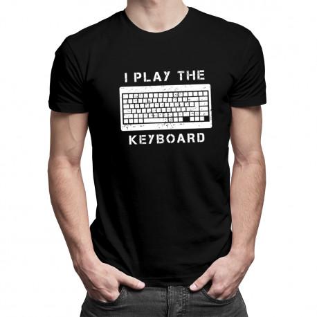 I play the keyboard  - pánská trička  s potiskem