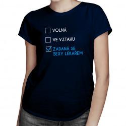 Zadaná se sexy lékařem - dámské tričko s potiskem
