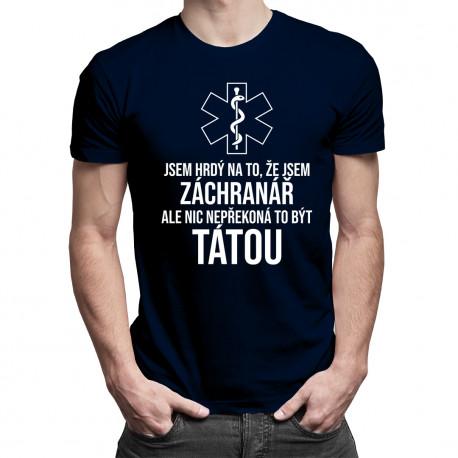 Jsem hrdý na to, že jsem záchranář - pánské tričko s potiskem