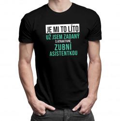 Zadaný s atraktivní zubní asistentkou - pánské tričko s potiskem