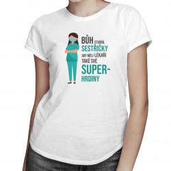 Bůh stvořil sestřičky - dámské tričko s potiskem
