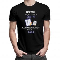 Někteří mě nazývají účetní - pánská trička  s potiskem
