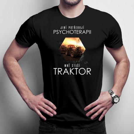 Jiní potřebují psychoterapii, mně stačí traktor - pánské tričko s potiskem