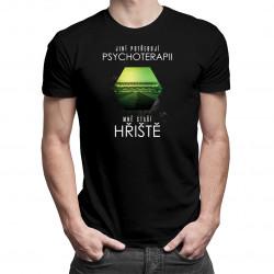 Jiní potřebují psychoterapii, mně stačí hřiště - dámské a pánské tričko s potiskem