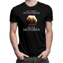 Jiní potřebují psychoterapii, mně stačí motorka - pánské tričko s potiskem