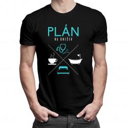 Plán na dnešek - lékař- pánská trička  s potiskem