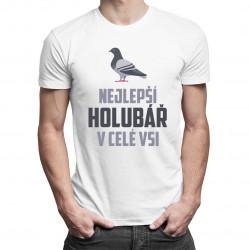 Nejlepší holubář v celé vsi - pánské tričko s potiskem