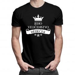 Jeho veličenstvo dědeček  - Pánská trička  s potiskem