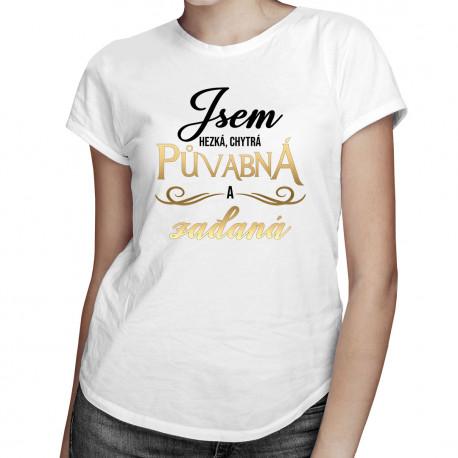 Jsem hezká, chytrá, půvabná - dámské tričko s potiskem