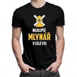 Nejlepší mlynář v celé vsi - pánské tričko s potiskem