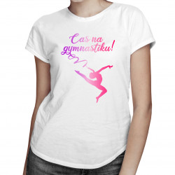 Čas na gymnastiku! - dámská trička  s potiskem