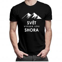 Svět vypadá lépe shora - dámské a pánské tričko s potiskem