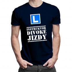 Instruktor divoké jízdy - pánská trička  s potiskem