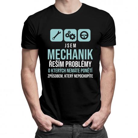 Jsem mechanik - řeším problémy - pánská trička  s potiskem