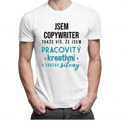 Jsem copywriter - pánské tričko s potiskem