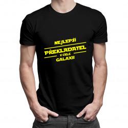 Nejlepší překladatel v celé galaxii - pánská trička  s potiskem