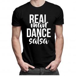 Real man dance salsa - pánské tričko s potiskem