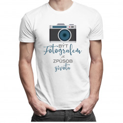 Být fotografem je způsob života - pánské tričko s potiskem