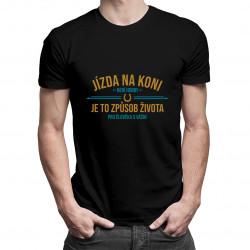 Jízda na koni není hobby - pánské tričko s potiskem