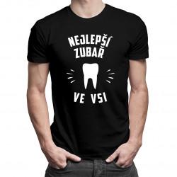 Nejlepší zubař ve vsi - pánské tričko s potiskem