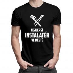 Nejlepší instalatér ve městě - pánská trička  s potiskem