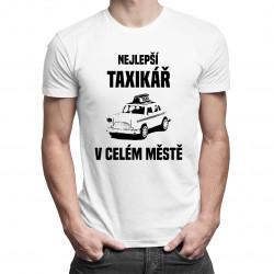 Nejlepší taxikář v celém městě -pánská trička  s potiskem