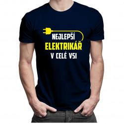 Nejlepší elektrikář v celé vsi - pánská trička  s potiskem
