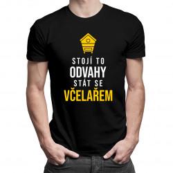 Stojí to odvahy stát se včelařem - Pánská trička  s potiskem