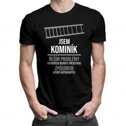 Kominík - řeším problémy, o kterých nemáte představu - Pánská trička  s potiskem