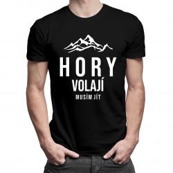 Hory volají - musím jít - pánské a dámské tričko s potiskem