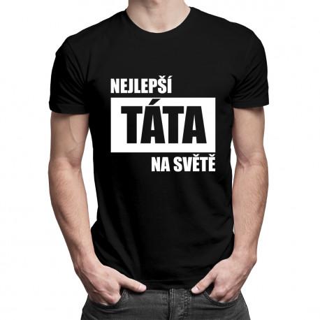 Nejlepší táta na světě - pánské tričko s potiskem