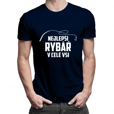 Nejlepší rybář v celé vsi - pánské tričko s potiskem