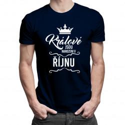 Králové jsou narozeni v říjnu - pánské tričko s potiskem