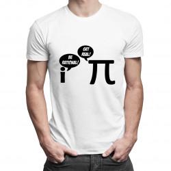 Be Rational/Get Real - dámské nebo pánské tričko s potiskem