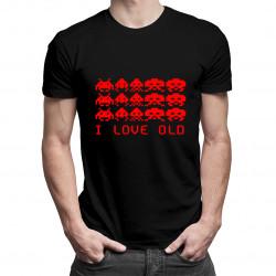 I Love Old - pánské tričko s potiskem