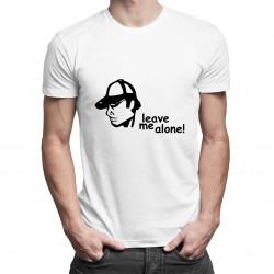Leave me alone - dámské nebo pánské tričko s potiskem