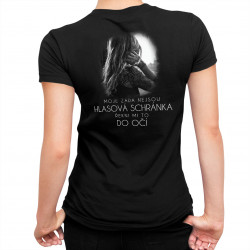Moje záda nejsou hlasová schránka - řekni mi to do oč - dámské tričko s potiskem
