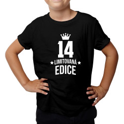 14 let Limitovaná edice - dětské tričko s potiskem - darek k narodeninám