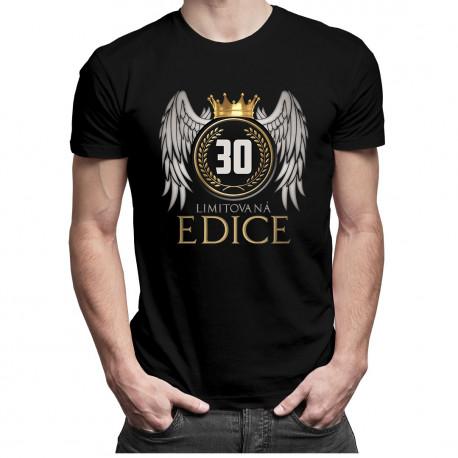 Limitovaná edice 30 let -  dámské a pánské tričko s potiskem